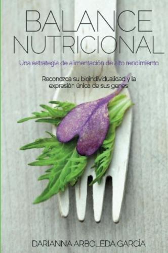 Balance Nutricional: Una estrategia de alimentación de alto rendimiento