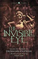 The Invisible Eye: Tales of Terror (Collins Chillers)
