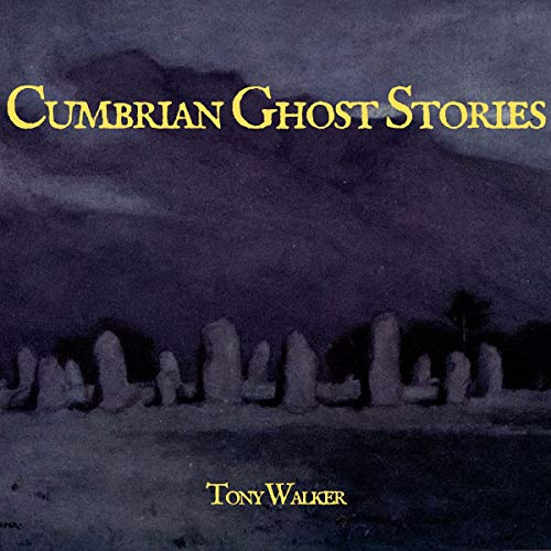 Cumbrian Ghost Stories cover art