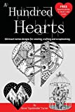 A Hundred Hearts: One hundred heart tattoo designs for coloring, crafting and scrapbooking. (Volume 1)