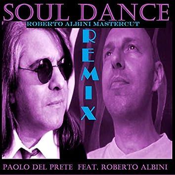 Soul Dance (Roberto Albini Mastercut Remix)