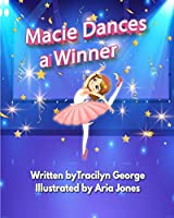 Macie Dances a Winner