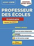 Concours Professeur des écoles - Toutes les bases en Grammaire en fiches - Ecrits CRPE 2020-2021