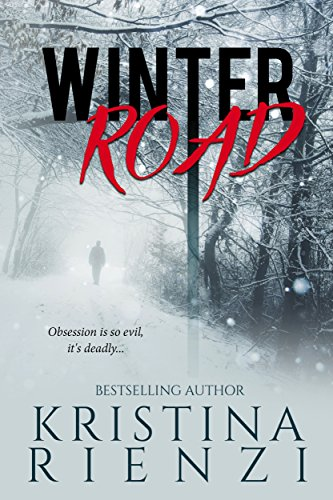 Winter Road: A Novella by [Kristina Rienzi]