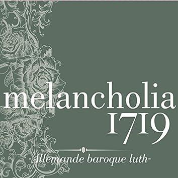 Melancholia 1719 Allemande baroque luth