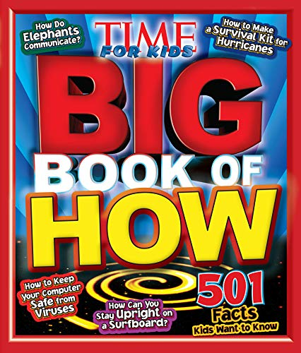 Big Book of HOW (A TIME for Kids Book) (Time for Kids...