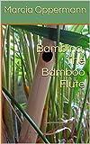 Bambina, The Bamboo Flute