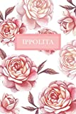 Ippolita: Personalized Notebook with Flowers and Custom Name – Floral Cover with Pink Peonies. College Ruled (Narrow Lined) Journal for Women and Girls