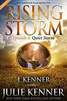 Quiet Storm, Season 2, Episode 6 (Rising Storm) by [Julie Kenner, Dee Davis]
