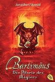 Bartimäus 03. Die Pforte des Magiers (Die BARTIMÄUS-Reihe, Band 3) - Jonathan Stroud