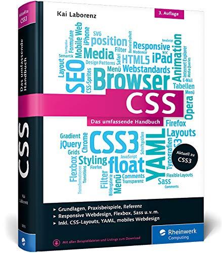 CSS: Das umfassende Handbuch. Inkl. Responsive Webdesign, Animationen, Sass