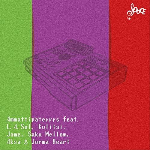 Souce feat. L.A. Sol,  Kolitsi, Jome,  Saku Mellow, Aksa &  Jorma Heart