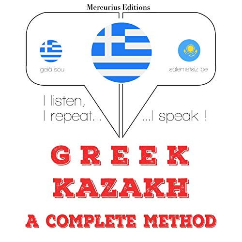 Greek - Kazakh. A complete method cover art