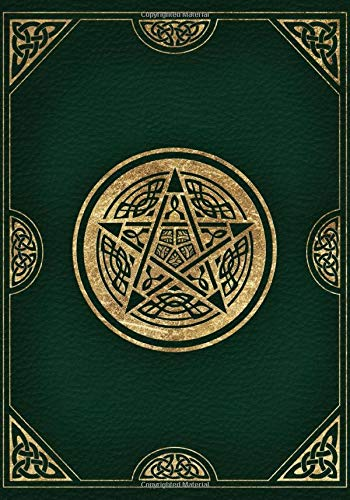 Book Of Shadows: Blank Lined Celtic Journal, Empty Grimoire Journal, Green And Gold Pentacle Cover (7'x10', College Ruled, 110 Pages)