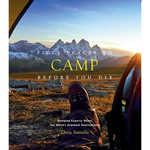 Fifty places to camp before you die [Lingua Inglese]