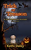 Trick or Treason (Zoe Donovan Cozy Mystery Book 26)