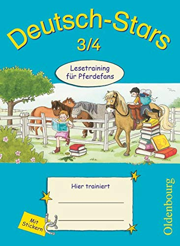Deutsch-Stars - Allgemeine Ausgabe - 3./4. Schuljahr: Lesetraining für Pferdefans - Übungsheft - Mit Lösungen