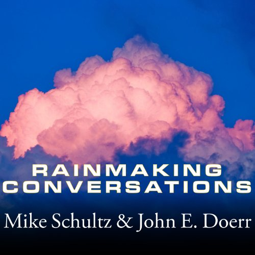 Rainmaking Conversations audiobook cover art