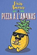 Carnet de notes: cahier ligné sur le thème pizza à l'ananas, pour notes ou journal intime (French Edition)