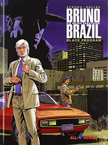 Bruno Brazil - Neue Abenteuer 01: Black Programm