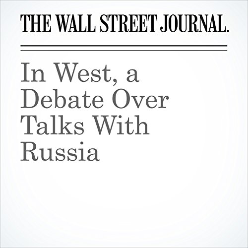 In West, a Debate Over Talks With Russia copertina