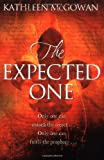 The Expected One (Magdalene Line) - Kathleen McGowan