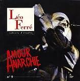 Cahiers d'études Leo Ferré, N° 9 - Amour anarchie