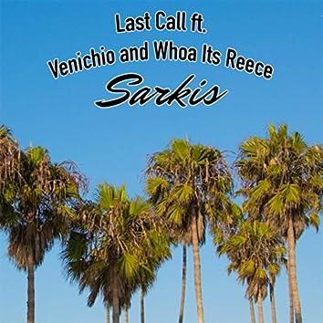 Last Call (feat. Venichio & Whoa Its Reece)