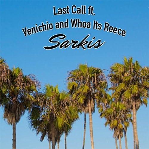 Sarkis feat. Venichio & Whoa Its Reece