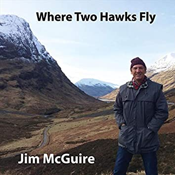 Where Two Hawks Fly
