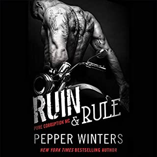 Ruin & Rule     Pure Corruption, Book 1              By:                                                                                                                                 Pepper Winters                               Narrated by:                                                                                                                                 Kelsi Nesser                      Length: 15 hrs and 44 mins     11 ratings     Overall 3.8