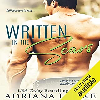 Written in the Scars                   By:                                                                                                                                 Adriana Locke                               Narrated by:                                                                                                                                 Kai Kennicott,                                                                                        Wen Ross                      Length: 8 hrs and 16 mins     161 ratings     Overall 4.4