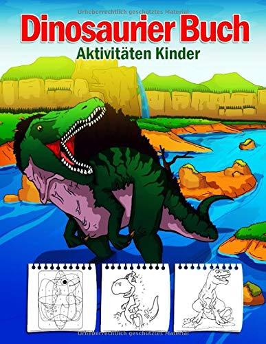 Dinosaurier Buch Aktivitäten Kinder: 108 Seiten Top Klassiker Aktivitäten Für Jungen & Mädchen, Dino Malbuch, Von Punkt Zu Punkt, Labyrinth Buch, ... Zeichnung Bild, Color By Numbers in Englisch!