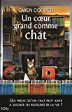 Un coeur grand comme chat (CITY EDITIONS) (French Edition)