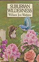 Suburban Wilderness 0399125523 Book Cover
