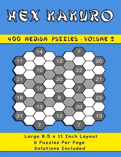 400 Medium Hex kakuro Puzzles: 400 Medium Hex Kakuro Puzzles Volume 2