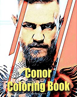 Conor Coloring Book: The Unofficial Conor Macgregor Fan coloring book, best gift for UFC, Martial Arts lover or Fan