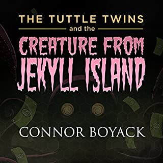 The Tuttle Twins and the Creature from Jekyll Island cover art