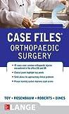 Case Files Orthopaedic Surgery (LANGE Case Files) (English Edition)