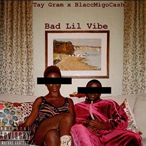 Tay Gram and BlaccMigoCash