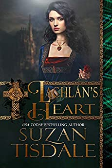 Lachlan's Heart: Book Two of The MacCulloughs by [Suzan Tisdale]
