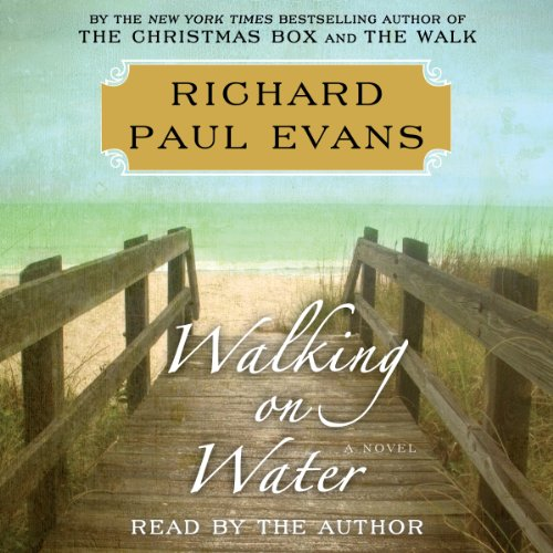 Walking on Water                   By:                                                                                                                                 Richard Paul Evans                               Narrated by:                                                                                                                                 Richard Paul Evans                      Length: 5 hrs and 57 mins     429 ratings     Overall 4.7