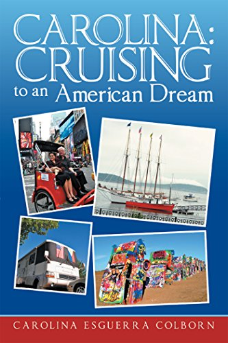 Carolina: Cruising To An American Dream
