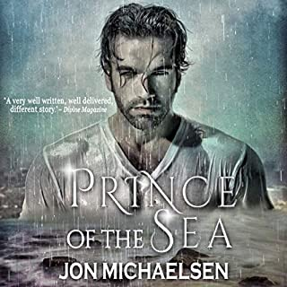 Prince of the Sea                   By:                                                                                                                                 Jon Michaelsen                               Narrated by:                                                                                                                                 Philip Church                      Length: 4 hrs and 22 mins     22 ratings     Overall 3.7
