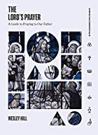 The Lord's Prayer: A Guide to Praying to Our Father (Christian Essentials)