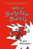Tales of Bunjitsu Bunny (Bunjitsu Bunny, 1)