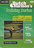 Butch Harmon's Training Series (3 DVDs): Short & Sweet, Power Play, and Course I.Q.