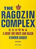 The Ragozin Complex-Barsky, Vladimir