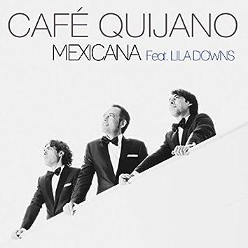Mexicana (feat. Lila Downs)