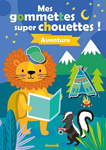 Aventure (Mes gommettes super chouettes !)
